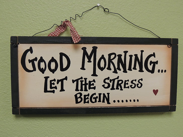 quotes, back to school, message, stress, sign, employees, good morning