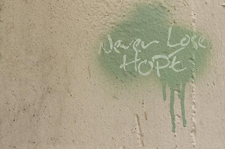 graffiti, idézet, Remélem, inspiráció, inspiráló, inspirálni, tanácsadás