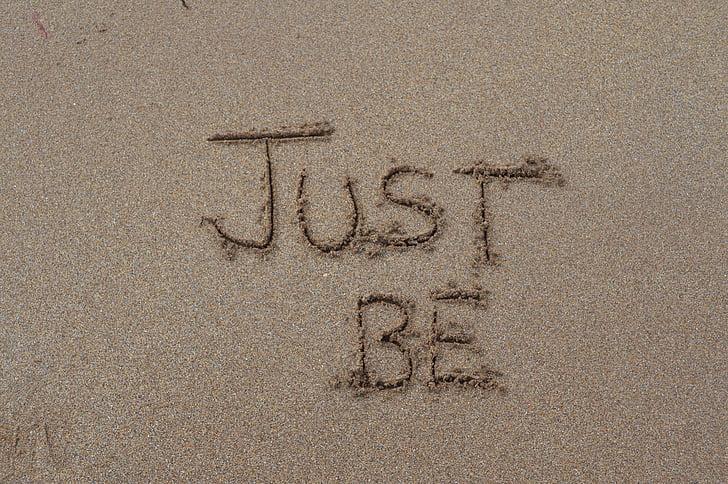 juste être, étant, sable, Mots